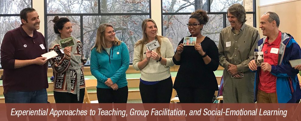 Experiential Approaches to Teaching, Group Facilitation, and Social-Emotional Learning